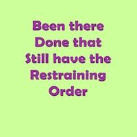 BTDT: Restraining Order