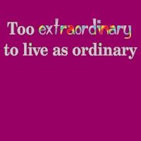Too Extraordinary