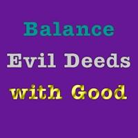 Balance Evil Good