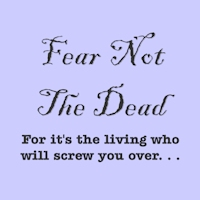 Fear Not The Dead