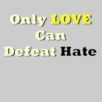 Only Love Defeats Hate