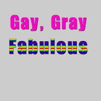 Gay Gray Fabulous