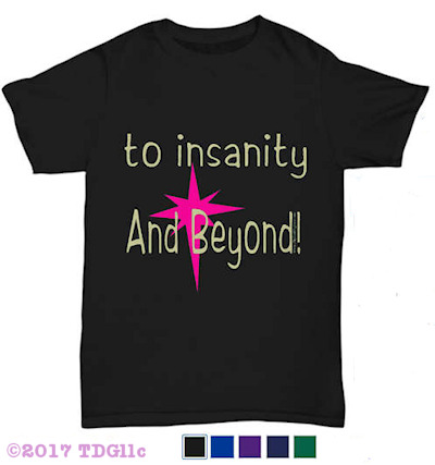to insanity design on a tee shirt