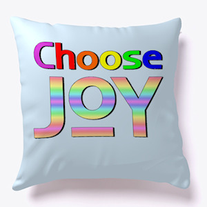 Choose JOY pillow at TeeSpring