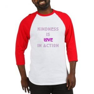 Kindness is love in action shirt