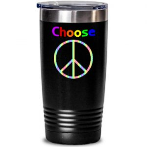 Choose Peace tumbler