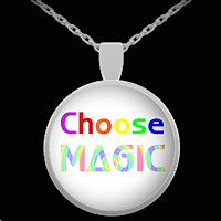 Choose Magic necklace