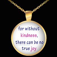 Without Kindness necklace