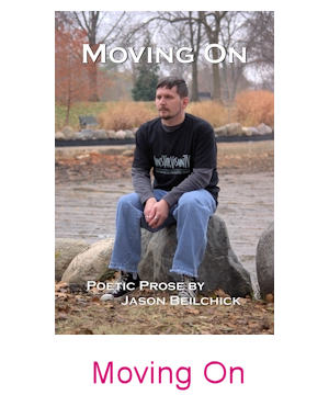 Moving On: Poetic Prose